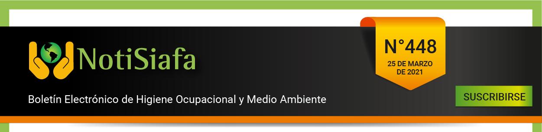 NotiSiafa Boletín Electrónico de Higiene Ocupacional y Medio Ambiente.