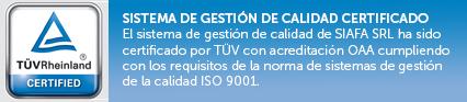 SIAFA SRL. SISTEMA DE GESTIÓN DE CALIDAD CERTIFICADO. El sistema de gestión de calidad de SIAFA ha sido certificado por TÜV con acreditación OAA cumpliendo con los requisitos de la norma de sistemas de gestión de la calidad ISO 9001.
